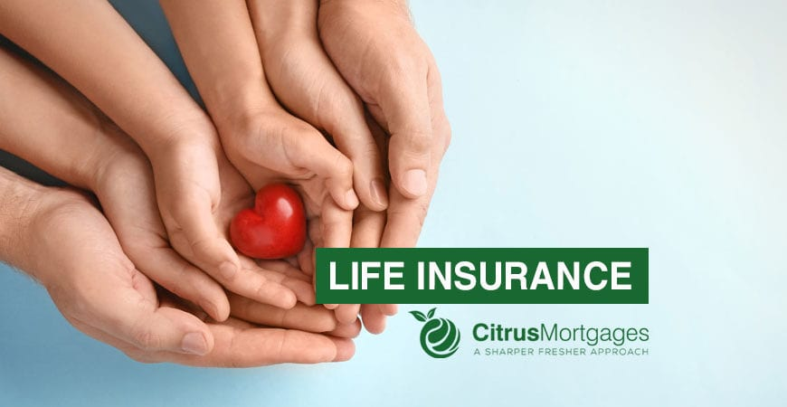 life insurance life in your hands - citrus mortgages - milton keynes
